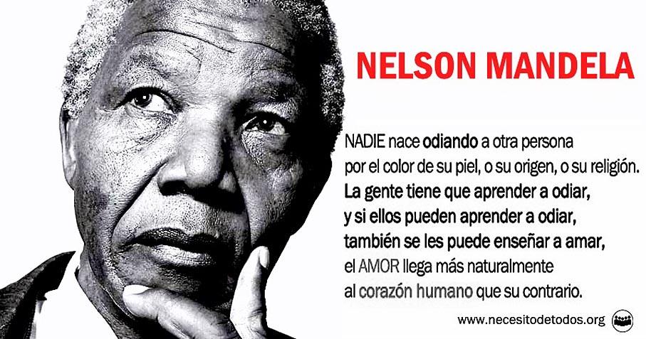 Nelson Mandela frase amor y odio